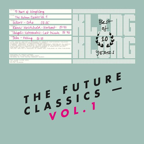 VA - 10 Years of Kling Klong – The Future Classics, Vol. 1 [KLING105]